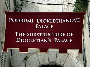 The banner above the entrance to the Diocletian Palace basement.
